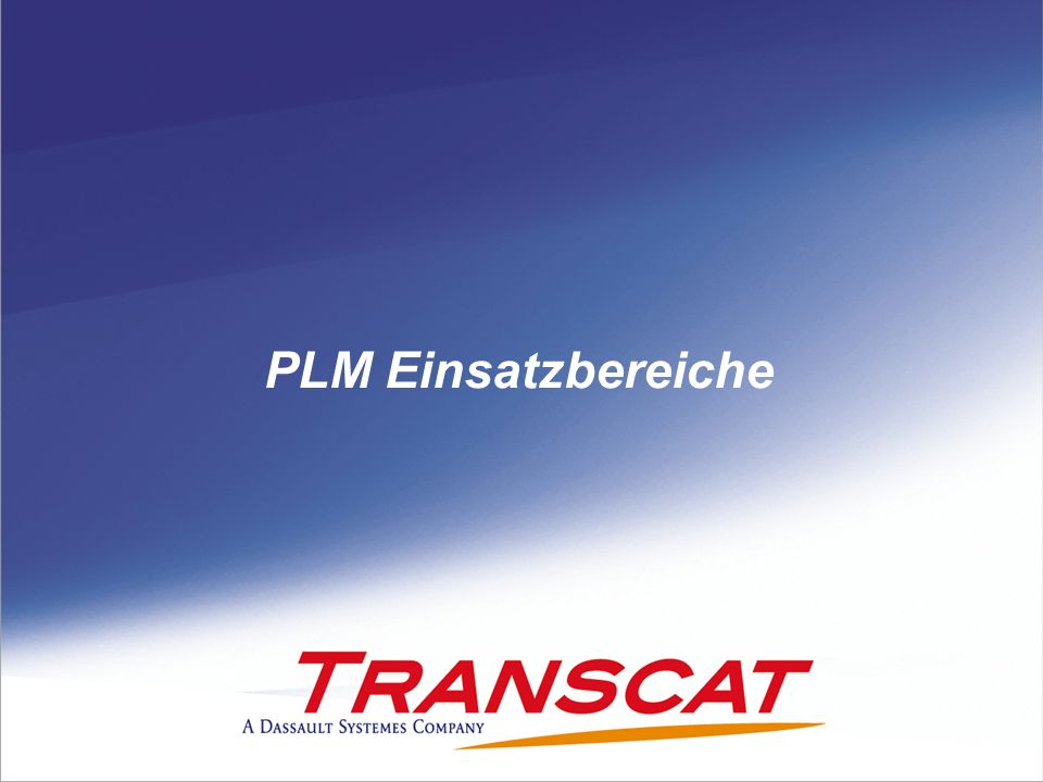 PLM Einsatzbereiche