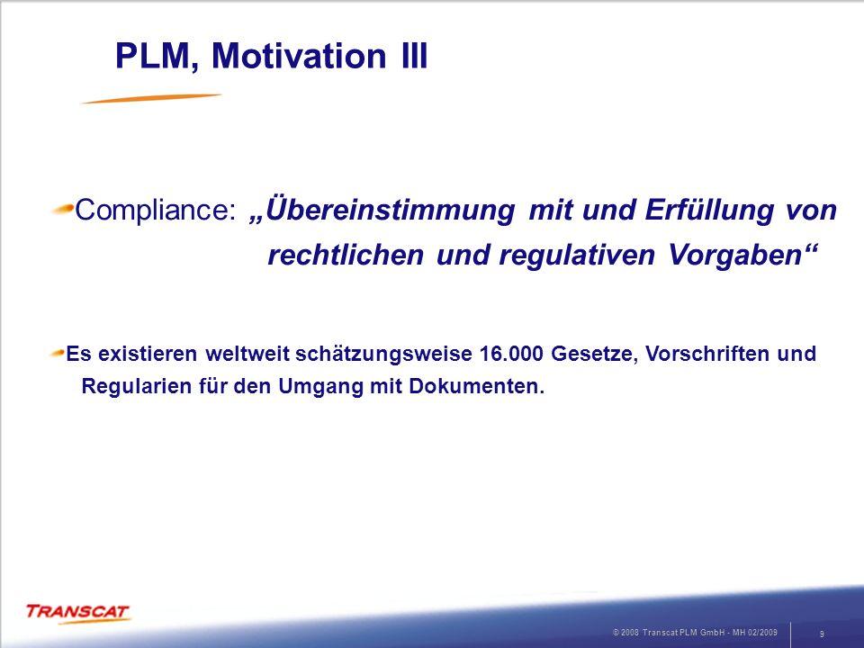 """PLM, Motivation III Compliance: """"Übereinstimmung mit und Erfüllung von rechtlichen und regulativen Vorgaben"""