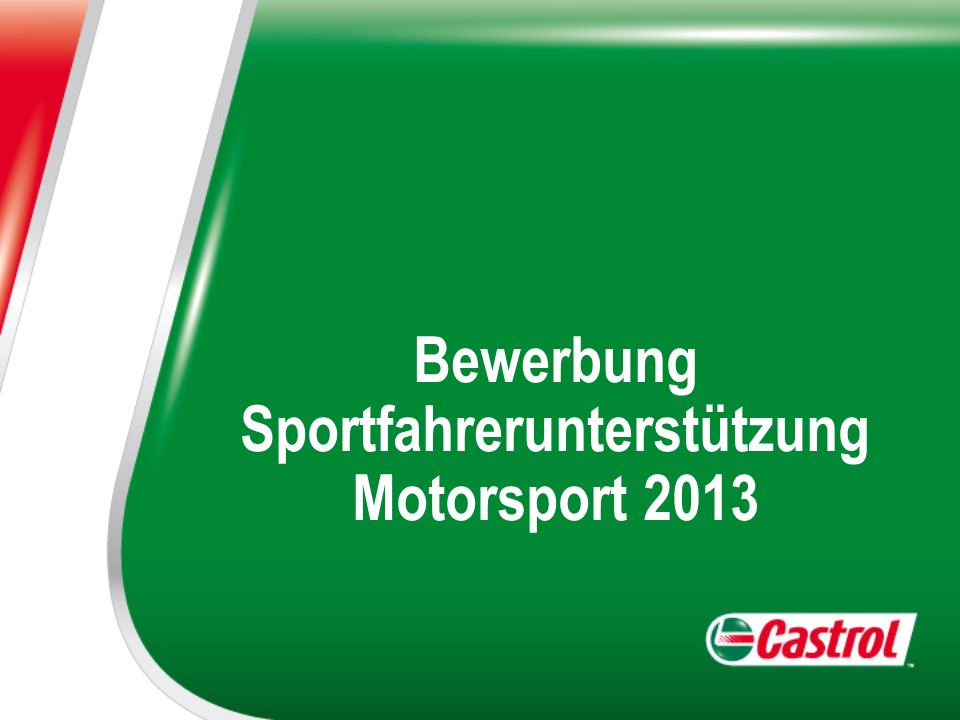 Bewerbung Sportfahrerunterstützung Motorsport 2013