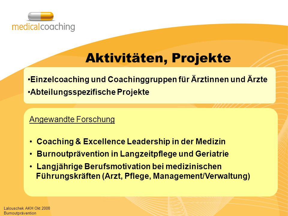 Aktivitäten, Projekte Einzelcoaching und Coachinggruppen für Ärztinnen und Ärzte. Abteilungsspezifische Projekte.