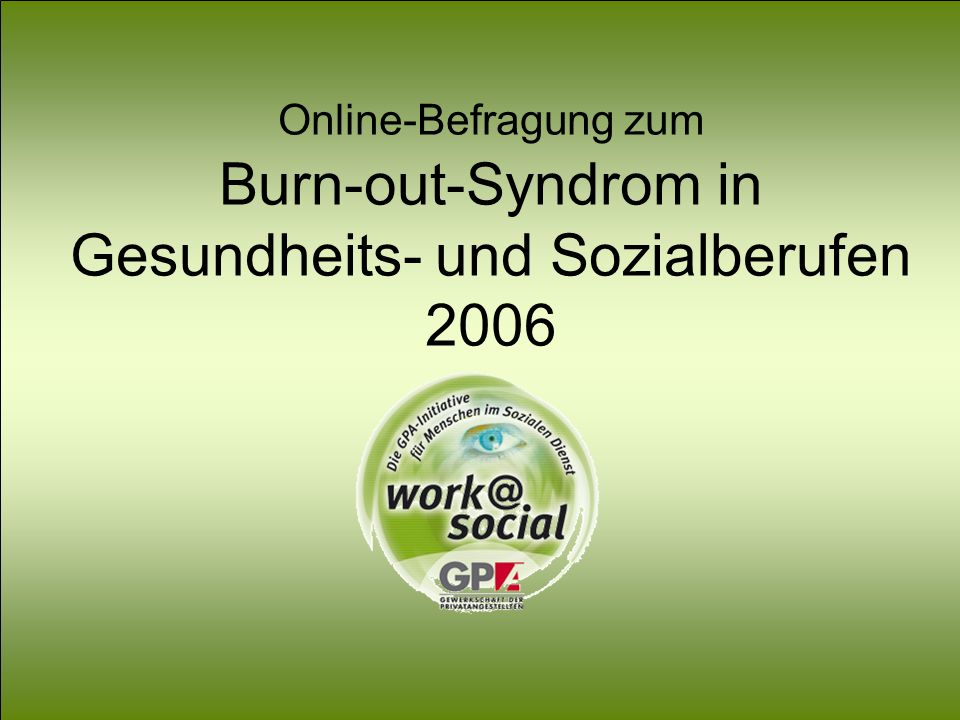 Online-Befragung zum Burn-out-Syndrom