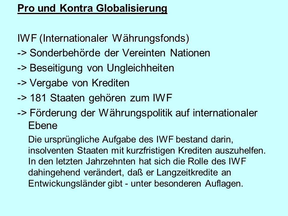 Pro und Kontra Globalisierung IWF (Internationaler Währungsfonds)
