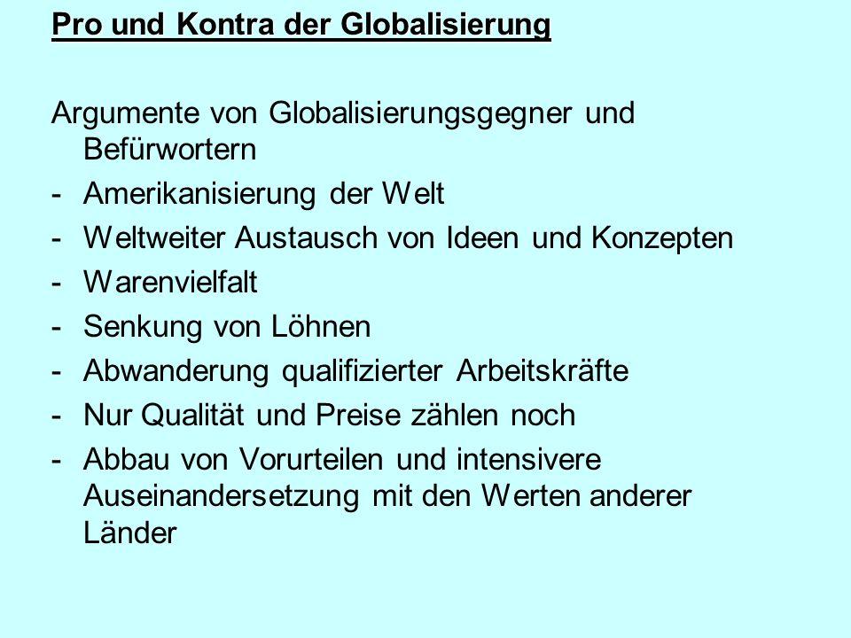 Pro und Kontra der Globalisierung