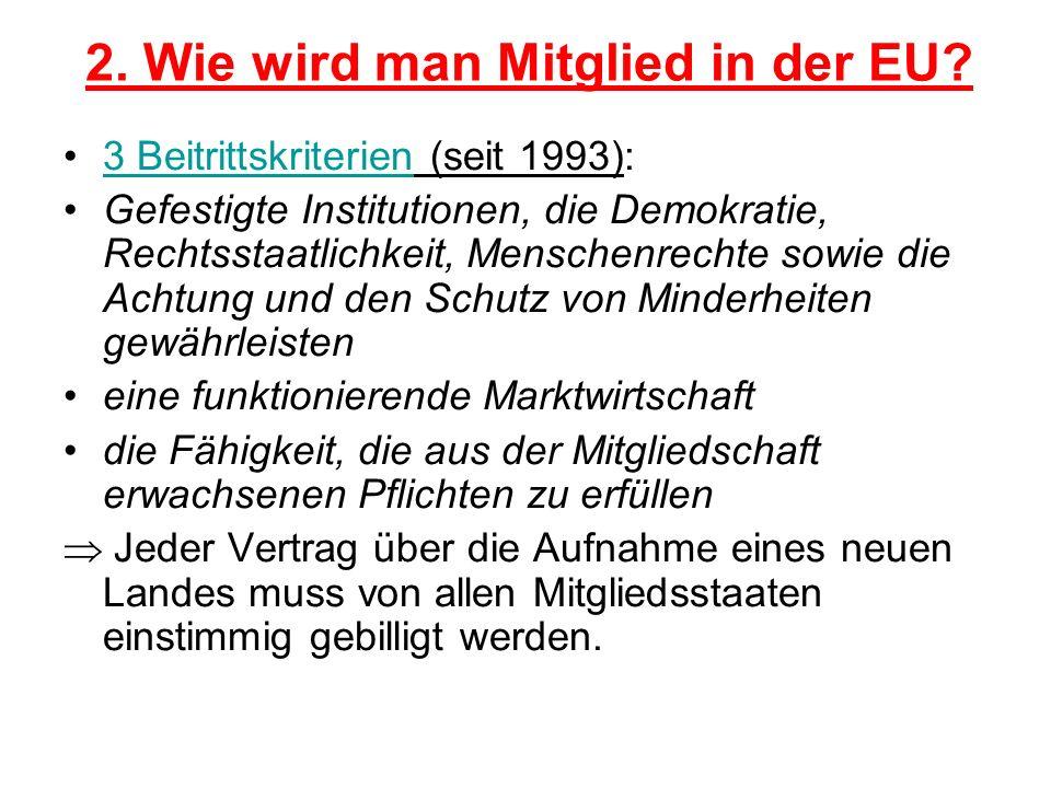 2. Wie wird man Mitglied in der EU