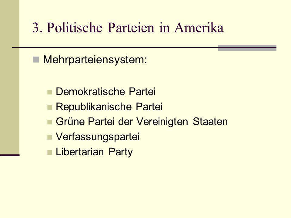3. Politische Parteien in Amerika
