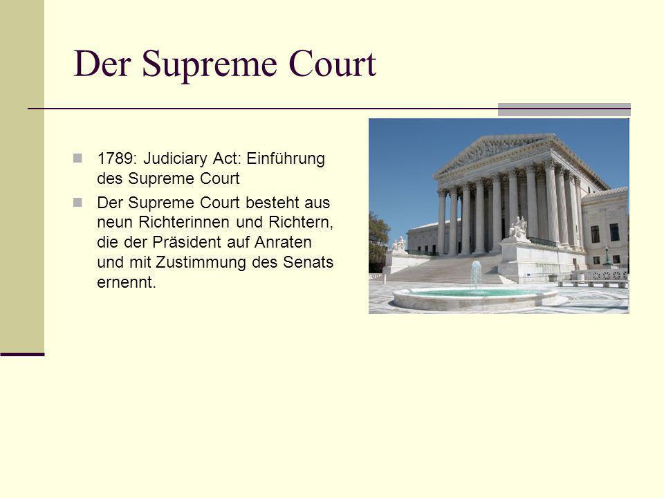 Der Supreme Court 1789: Judiciary Act: Einführung des Supreme Court