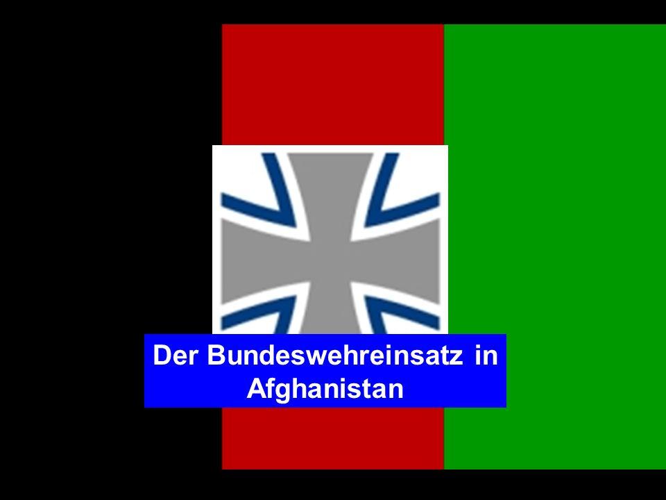 Der Bundeswehreinsatz in Afghanistan