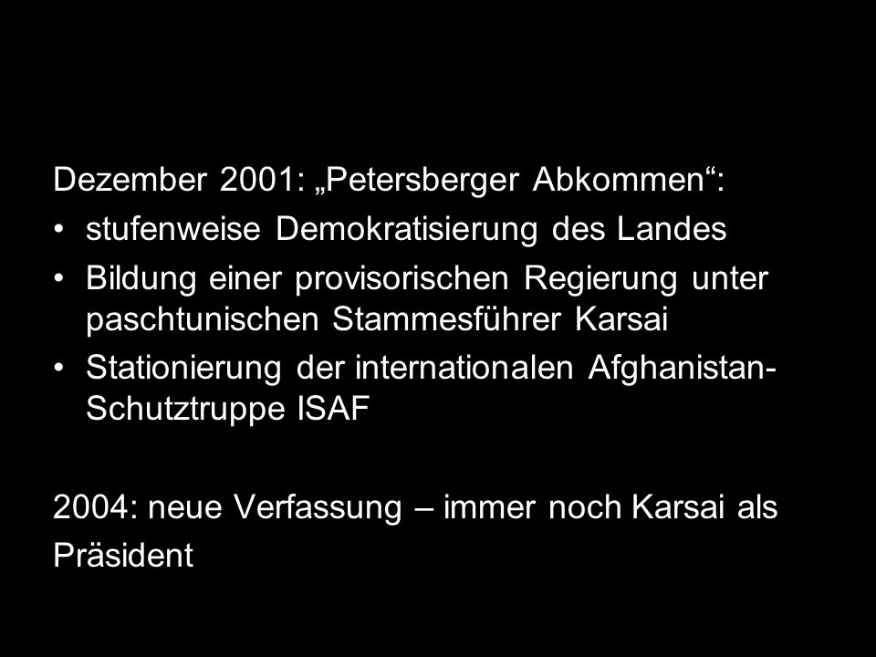 "Dezember 2001: ""Petersberger Abkommen :"