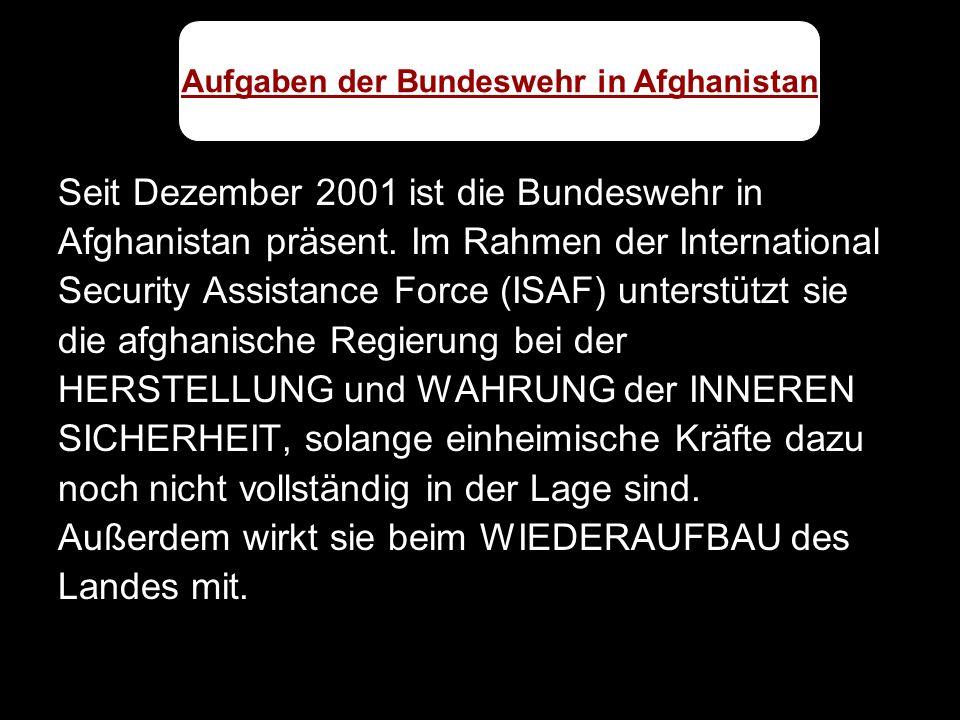 Aufgaben der Bundeswehr in Afghanistan