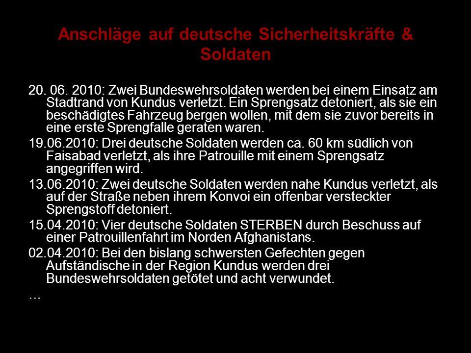 Anschläge auf deutsche Sicherheitskräfte & Soldaten