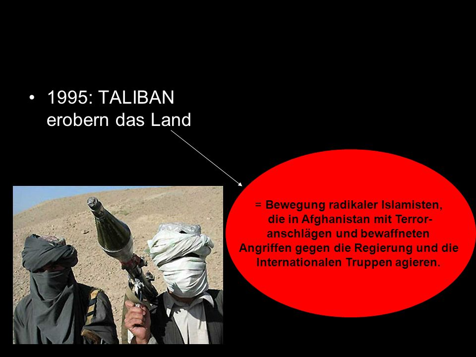 1995: TALIBAN erobern das Land