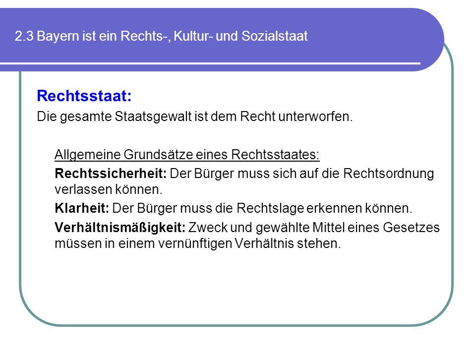 2.3 Bayern ist ein Rechts-, Kultur- und Sozialstaat