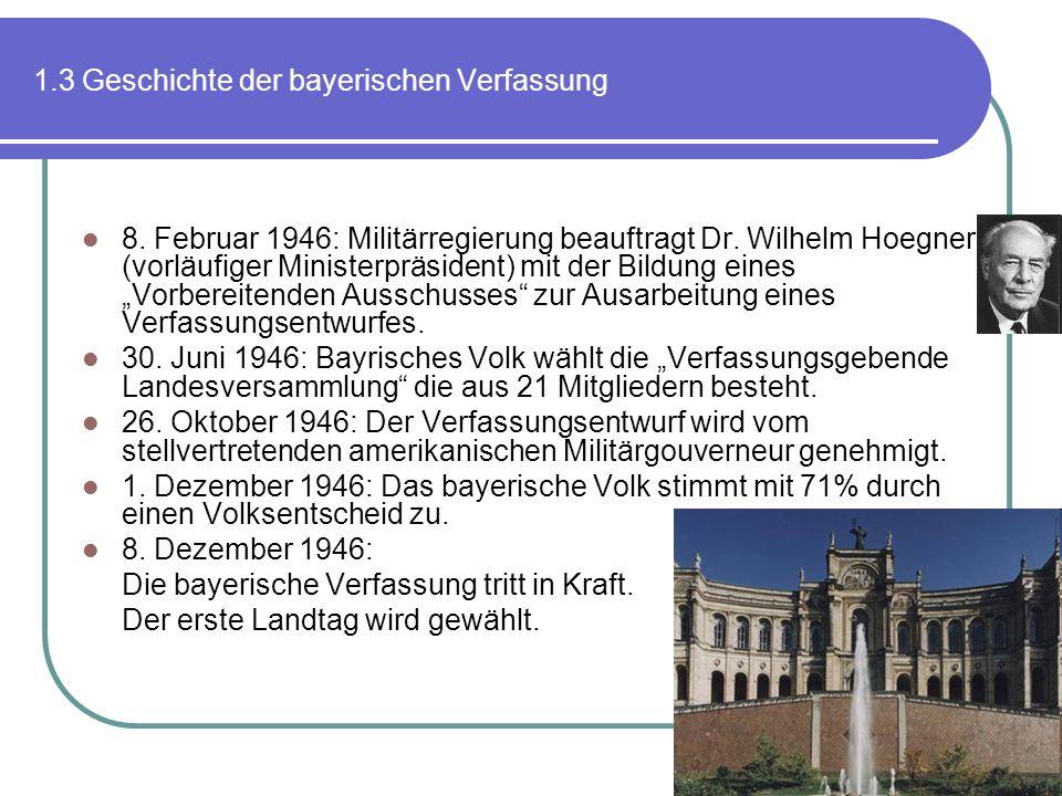 1.3 Geschichte der bayerischen Verfassung
