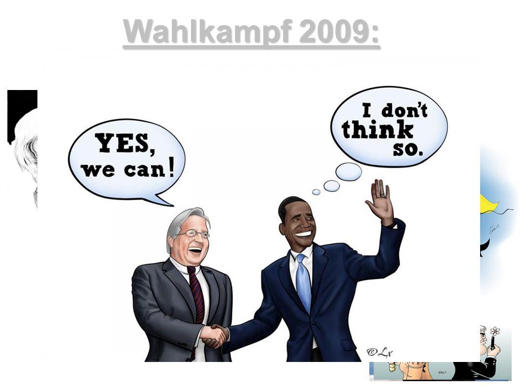 Wahlkampf 2009: Impressionen