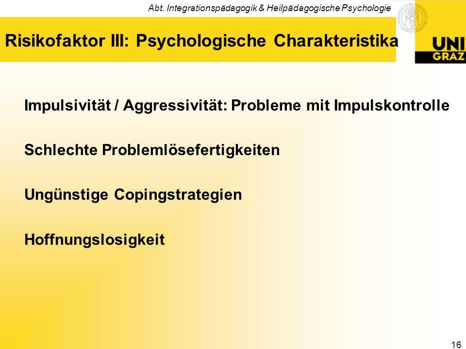 Risikofaktor III: Psychologische Charakteristika