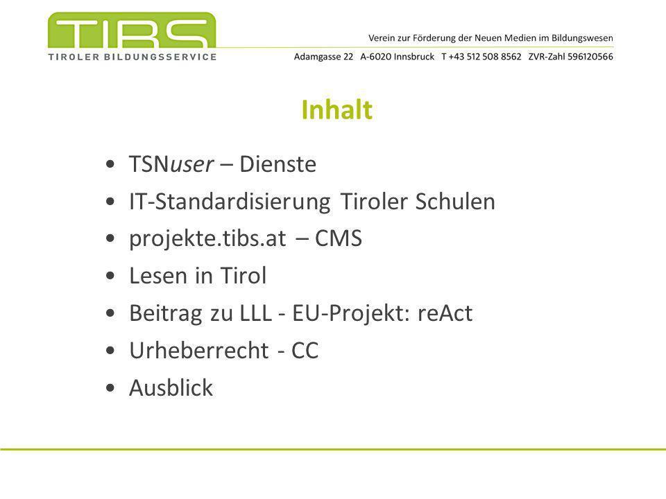 Inhalt TSNuser – Dienste IT-Standardisierung Tiroler Schulen