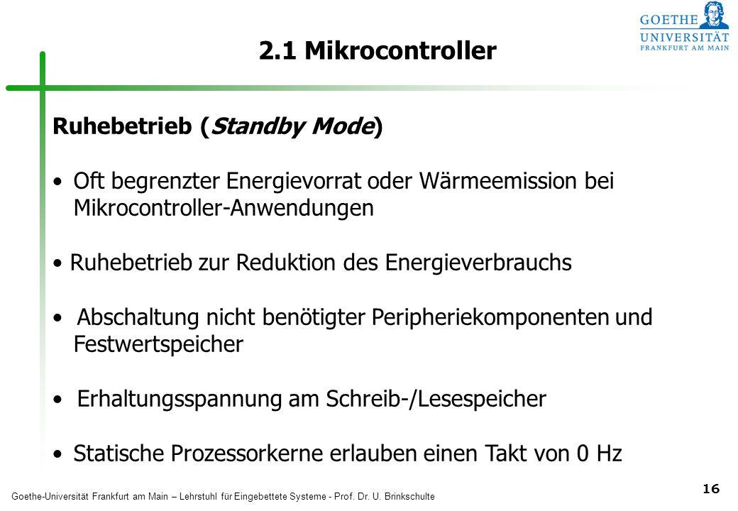 2.1 Mikrocontroller Ruhebetrieb (Standby Mode)