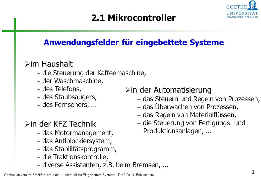 2.1 Mikrocontroller Anwendungsfelder für eingebettete Systeme