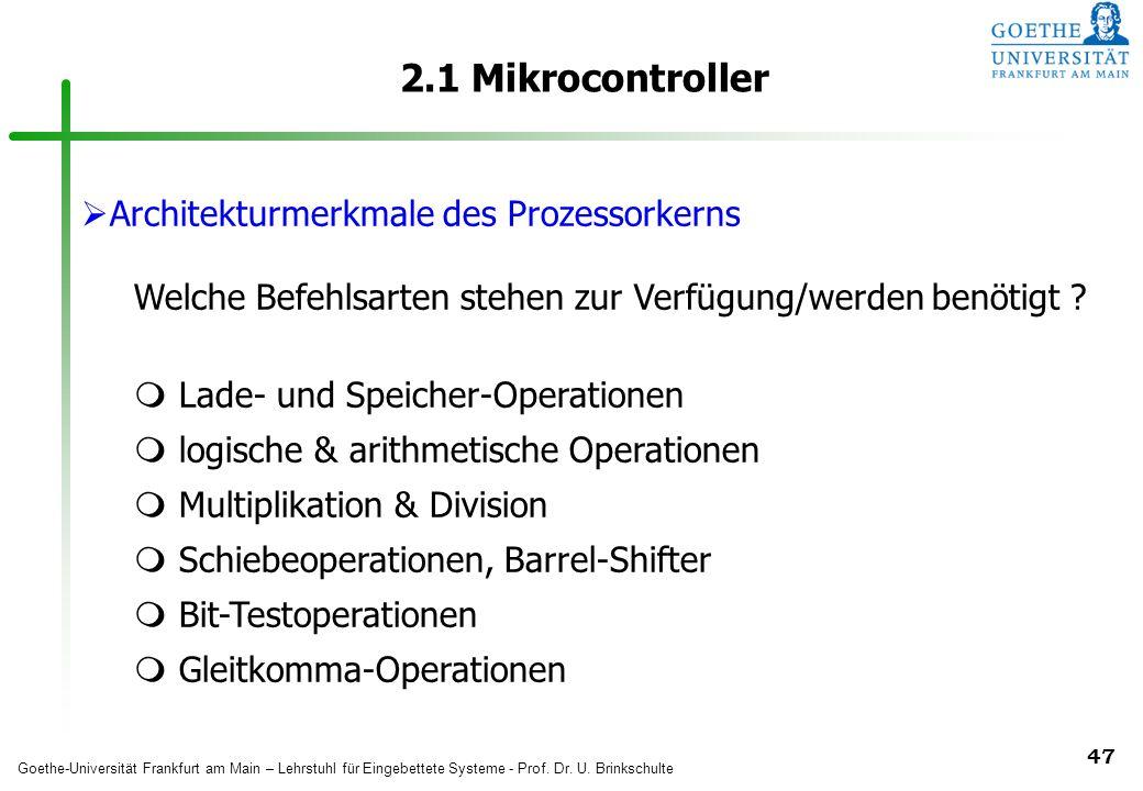 2.1 Mikrocontroller Architekturmerkmale des Prozessorkerns