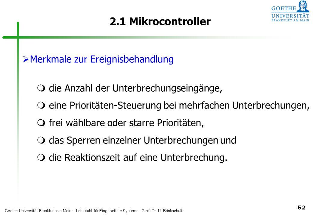 2.1 Mikrocontroller Merkmale zur Ereignisbehandlung
