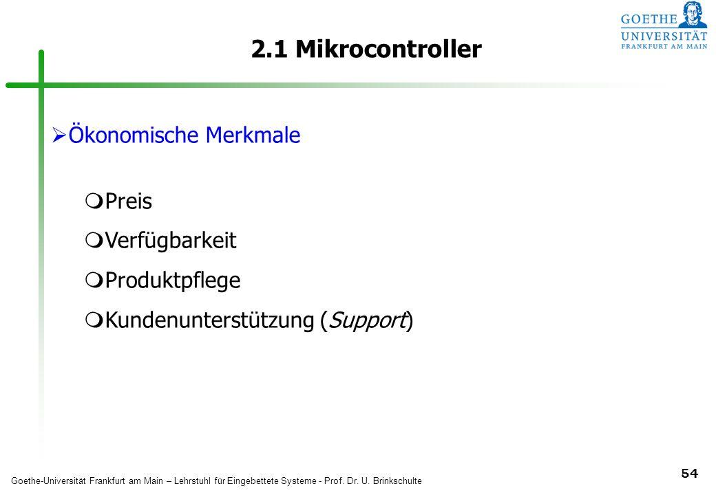 2.1 Mikrocontroller Ökonomische Merkmale Preis Verfügbarkeit