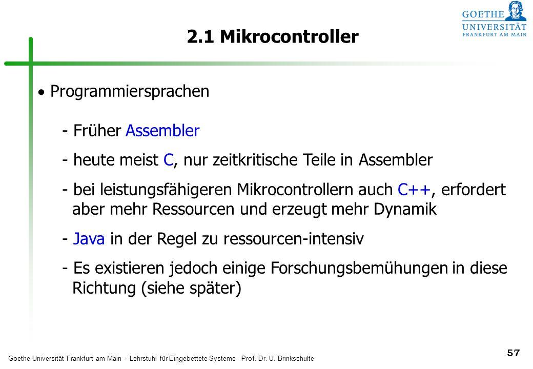 2.1 Mikrocontroller Programmiersprachen Früher Assembler