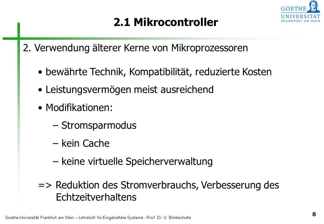 2.1 Mikrocontroller 2. Verwendung älterer Kerne von Mikroprozessoren