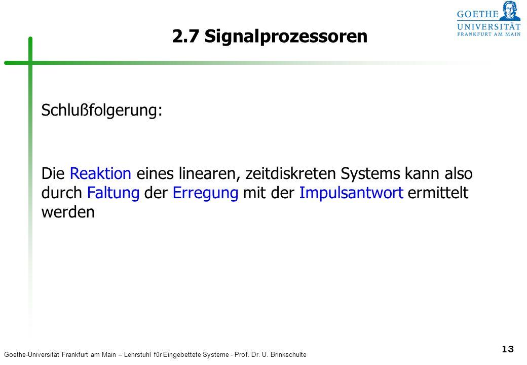 2.7 Signalprozessoren Schlußfolgerung: