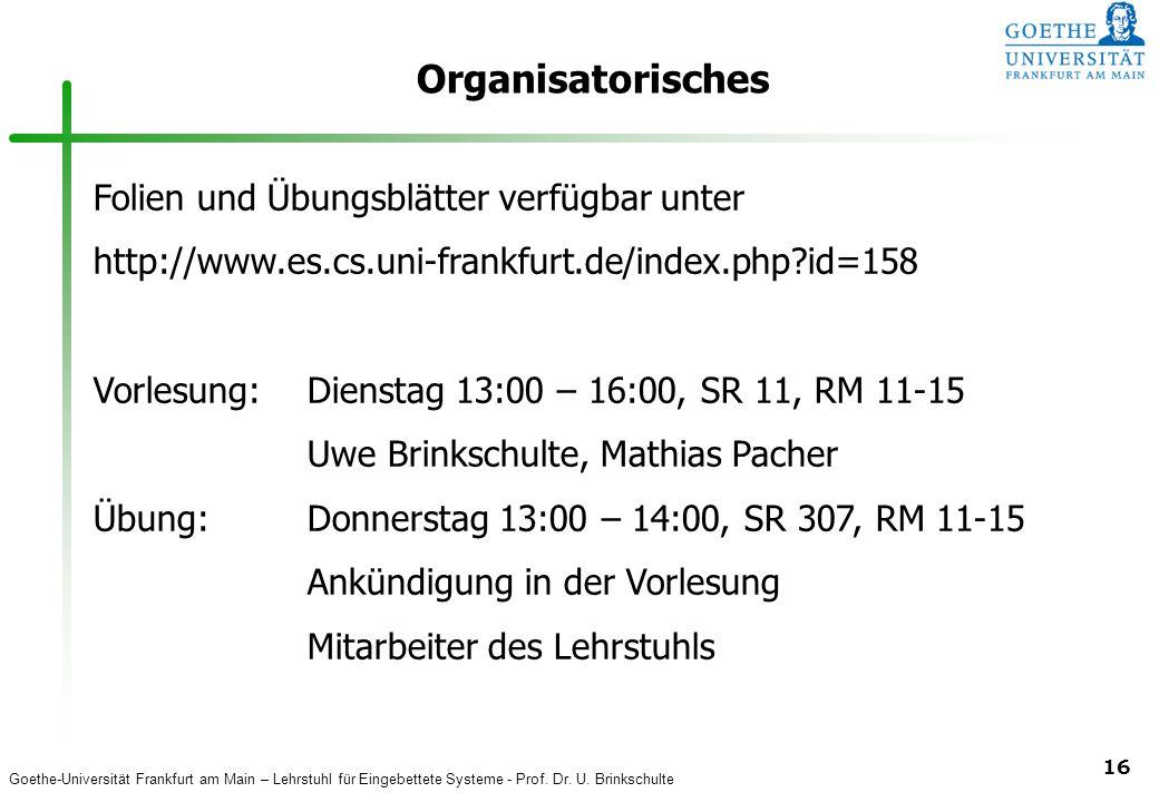 Organisatorisches Folien und Übungsblätter verfügbar unter