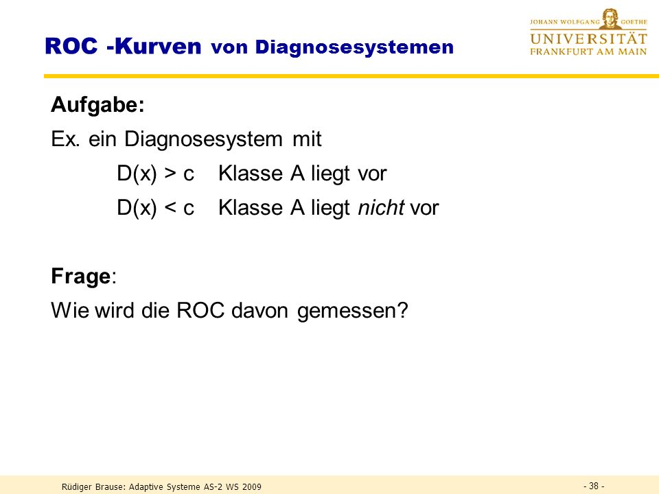 ROC -Kurven von Diagnosesystemen