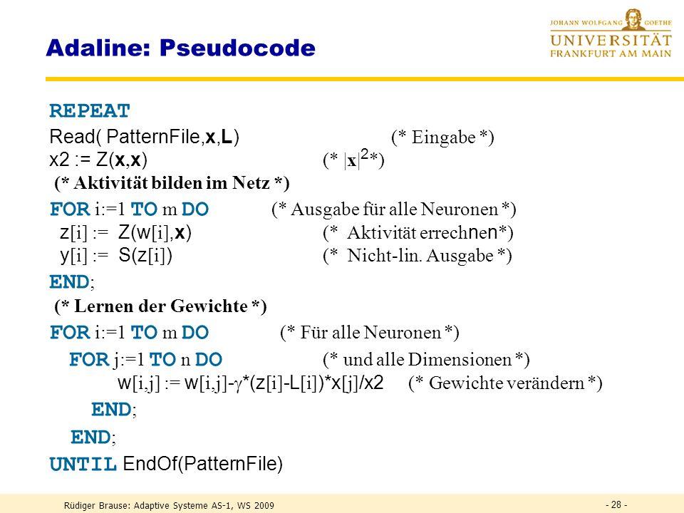 Adaline: Pseudocode REPEAT