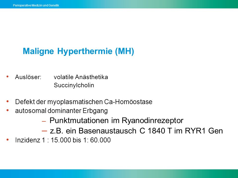 Maligne Hyperthermie (MH)