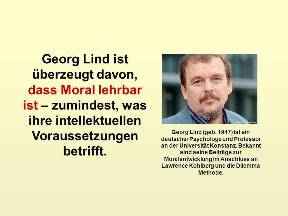 Georg Lind ist überzeugt davon, dass Moral lehrbar ist – zumindest, was ihre intellektuellen Voraussetzungen betrifft.