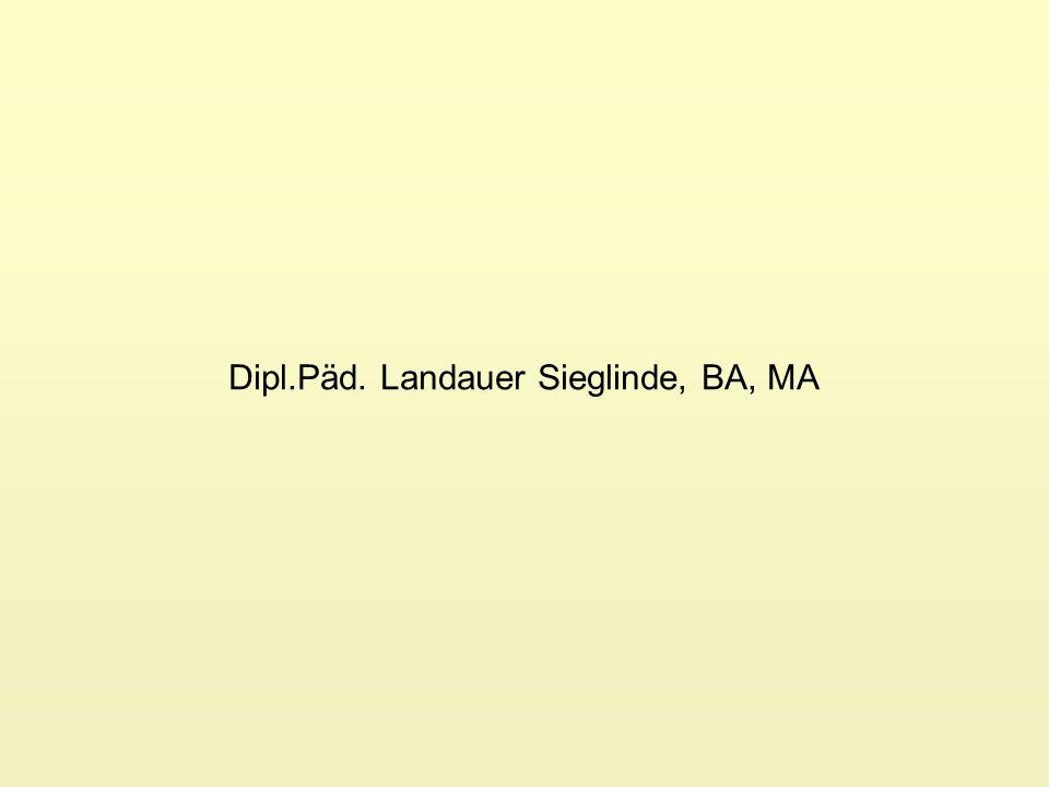 Dipl.Päd. Landauer Sieglinde, BA, MA