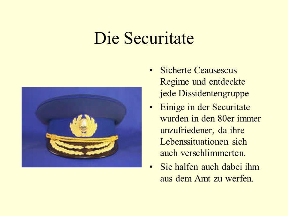 Die Securitate Sicherte Ceausescus Regime und entdeckte jede Dissidentengruppe.