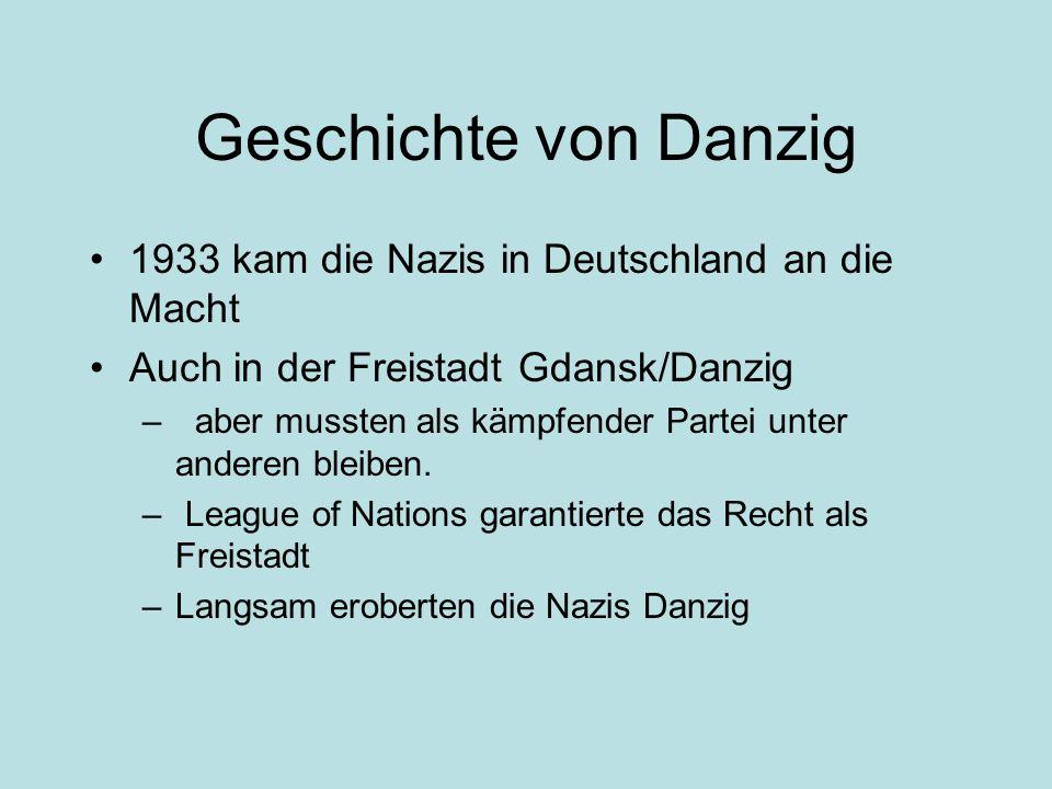 Geschichte von Danzig 1933 kam die Nazis in Deutschland an die Macht
