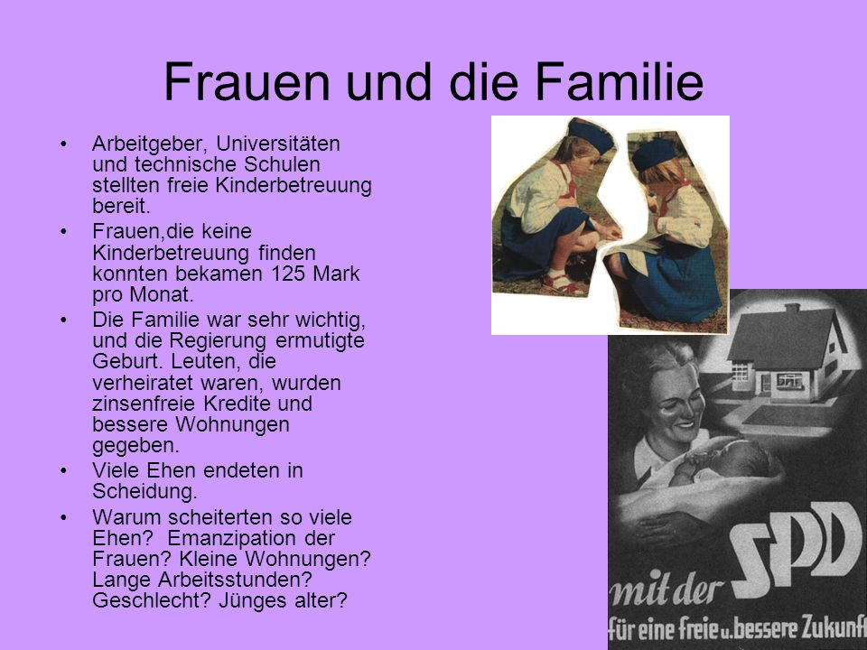 Frauen und die Familie Arbeitgeber, Universitäten und technische Schulen stellten freie Kinderbetreuung bereit.