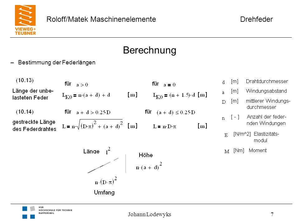 Berechnung Bestimmung der Federlängen Johann Lodewyks
