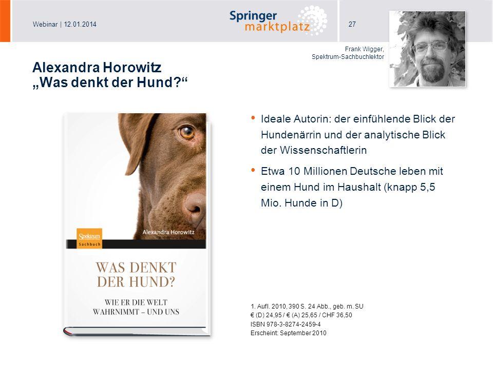"""Alexandra Horowitz """"Was denkt der Hund"""