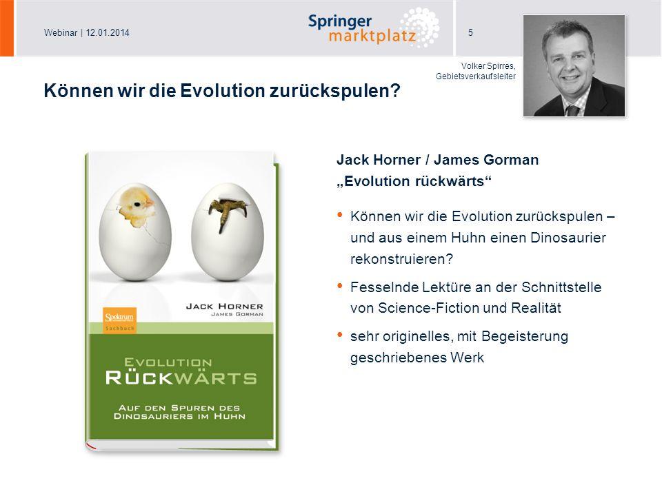 Können wir die Evolution zurückspulen