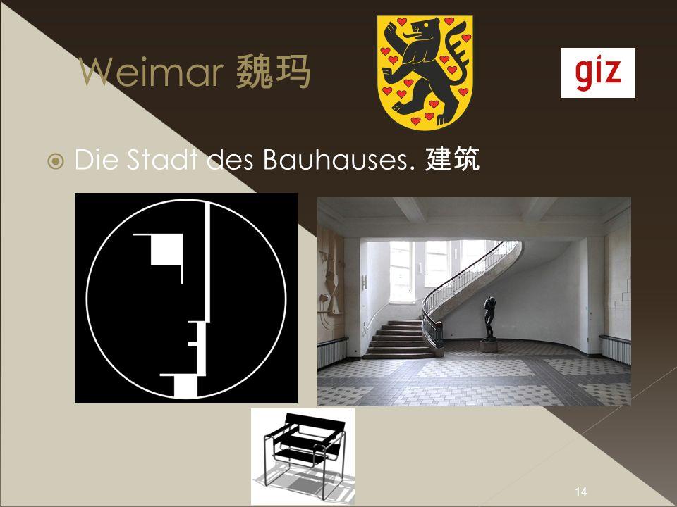 Weimar 魏玛 Die Stadt des Bauhauses. 建筑 I.Büchner