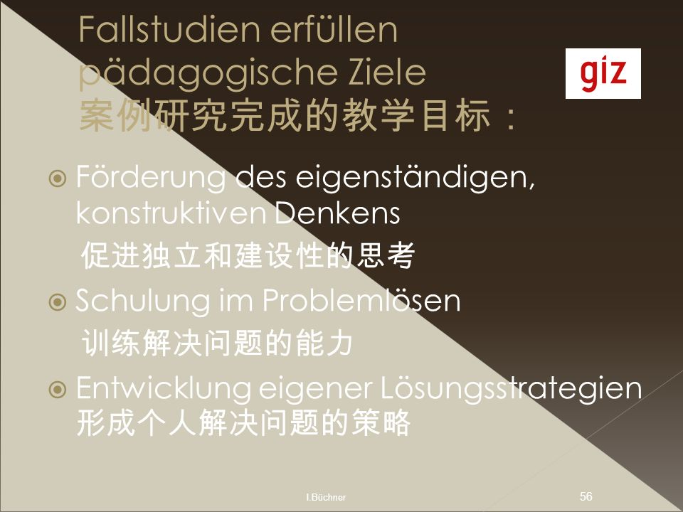 Fallstudien erfüllen pädagogische Ziele 案例研究完成的教学目标: