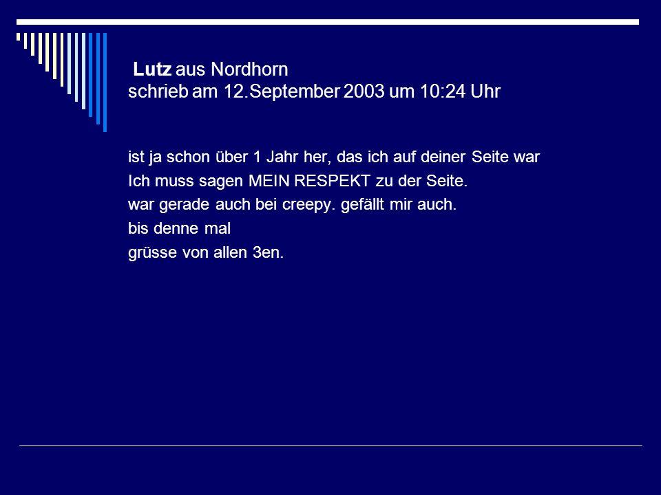 Lutz aus Nordhorn schrieb am 12.September 2003 um 10:24 Uhr