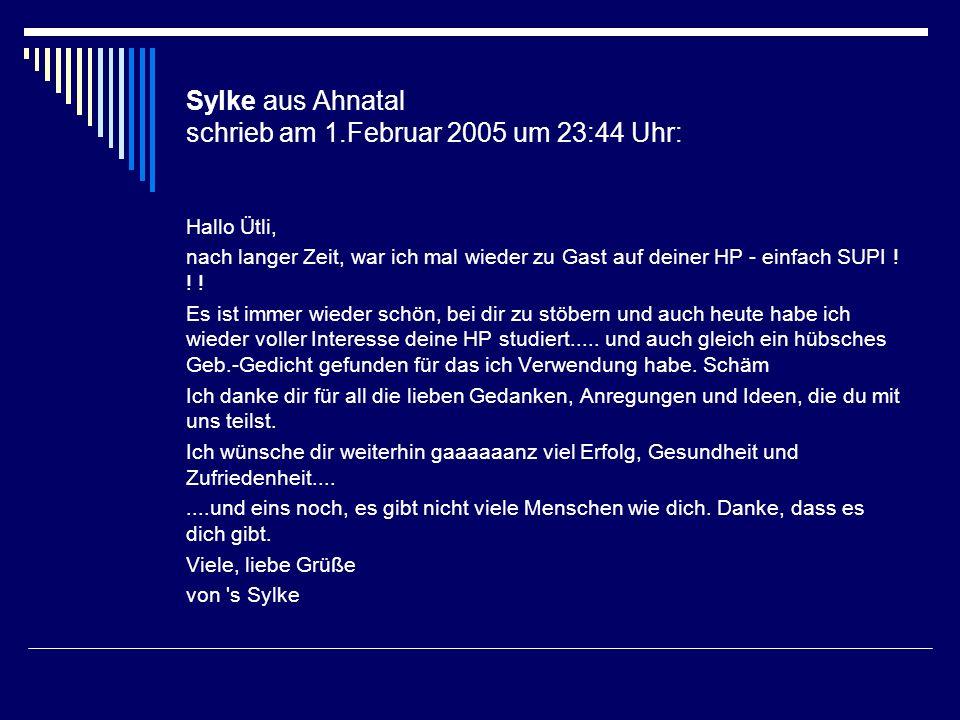 Sylke aus Ahnatal schrieb am 1.Februar 2005 um 23:44 Uhr: