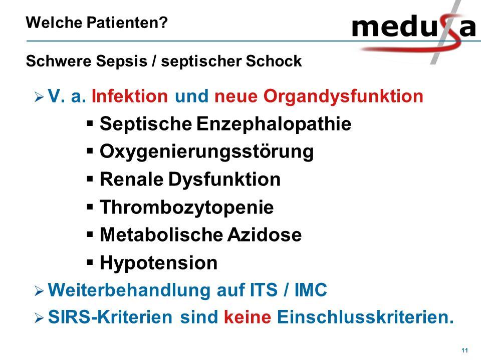 Welche Patienten Schwere Sepsis / septischer Schock