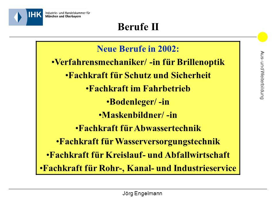 Berufe II Neue Berufe in 2002: