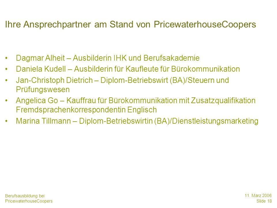 Ihre Ansprechpartner am Stand von PricewaterhouseCoopers