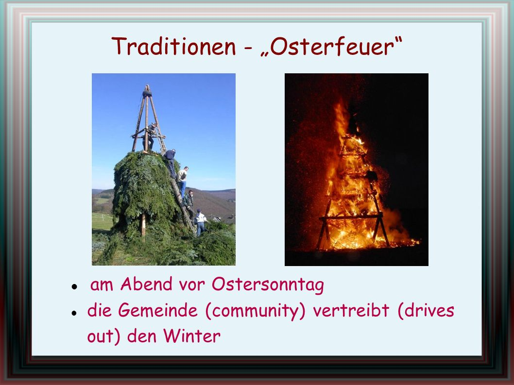 "Traditionen - ""Osterfeuer"