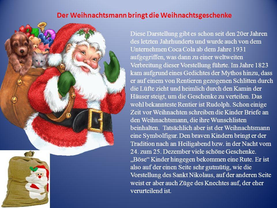 Der Weihnachtsmann bringt die Weihnachtsgeschenke