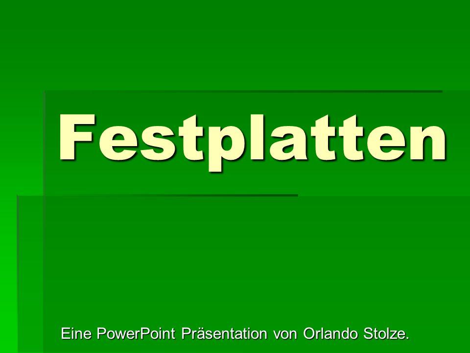 Eine PowerPoint Präsentation von Orlando Stolze.
